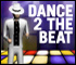 Dance 2 the Beat