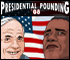 Presidential Pounding